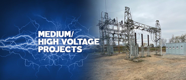 Medium/High Voltage Projects